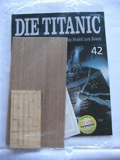 Hachette Die Titanic Bausatz Heft 42 original und ungeöffnet