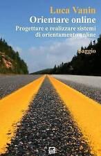Orientare online: Progettare e realizzare sistemi di orientamento online (Italia