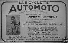 PUBLICITÉ 1920 LA BICYCLETTE AUTOMOTO VENDUE PAR PIERRE SERGENT TOUR DE FRANCE