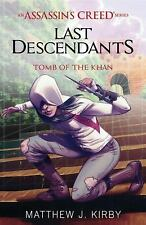 Tomb Of The Khan - Last Descendants: An Assassin's Creed Series #2 (Paperback)