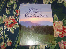 Treasury of Easter Celebrations by Julie Hogan (1999, Hardcover) book religion