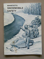Minnesota Snowmobile Safety Manual- 1975