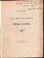HN San Romè M.  Una moneta inedita di Pietra Gavina 1915 MOLTO RARO