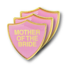 Mother Of The Bride Pink Wedding Shield Badge