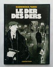 BD - Le der des ders / EO 1997 / DAENINCKX & TARDI / CASTERMAN