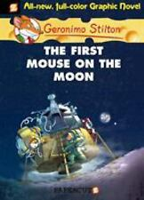 First Mouse on the Moon Hardcover Geronimo Stilton