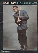 LIVRE PARTITION - Robert Cray - Strong Persuader - guitar + vocal - année 1987