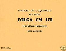 FOUGA MAGISTER - MANUEL DE L'ÉQUIPAGE DES AVIONS CM 170