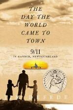The Day the World Came to Town (Paperback or Softback)