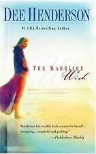 The Marriage Wish (Steeple Hill Women's Fiction #13) by Henderson, Dee NEW