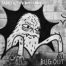 Danny & Darleans - Bug Out [New CD]