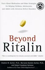 Beyond Ritalin: Facts About Medication and Other Strategies for Helping