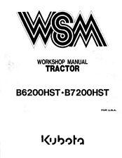 KUBOTA TRACTOR B6200HST B7200HST WORKSHOP MANUAL REPRINTED 2009 EDITION