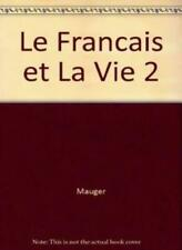 le francais et la vie 2 By MAUGER