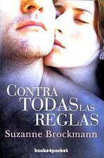 Contra todas las reglas (Spanish Edition)-ExLibrary