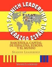 Barceñola, Capital de Espaluña, Europa y el Mundo by Spanish Leadership...