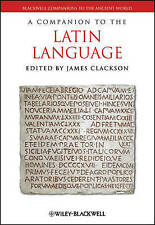 A Companion to the Latin Language by John Wiley and Sons Ltd (Hardback, 2011)