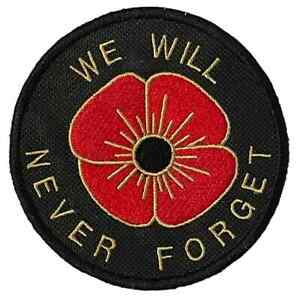 Embroidered We Will Never Forget Remembrance Sew on or Iron on Patch Badge (A)