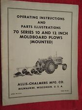 Vintage Allis Chalmers 70 Series Moldboard Mounted Plow Operating & Parts Manual