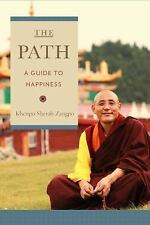 The Path : A Guide to Happiness by Khenpo Sherab Zangpo (2017, Paperback)