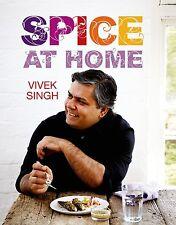 Spice at Home by Vivek Singh (Hardback, 2014)