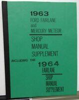 1963-64 Mercury Meteor & Ford Fairlane Service Shop Manual Supplement Repro