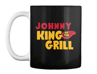 Johnny King Of The Grill! Gift Coffee Mug