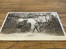 old Postcard Firing A Heavy Howitzer In France