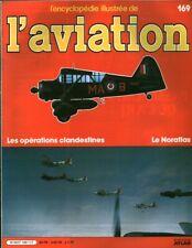 Revue l'encyclopédie illustrée de l'aviation 1985 éditions Atlas No 169