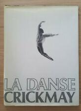 """""""La Danse"""" Anthony Crickmay, édition Jean-Claude Lattès, Paris, 1982"""