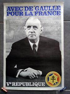 Affiche politique ancienne AVEC DE GAULLE POUR LA FRANCE 1967 mai 68 Poster