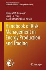 Handbook of Risk Management in Energy Production and Trading 199 (2013,...