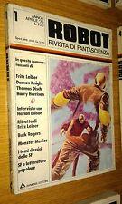 ROBOT # 1-RIVISTA DI FANTASCIENZA-ARMENIA EDITORE-THOMAS DISCH-LEIBER -1976-SR36