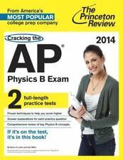Cracking the AP Physics B Exam, 2014 Edition (College Test Preparation) Princet