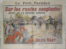 le petit parisien-sur les routes sanglantes-récit de la guerre par jules Mary