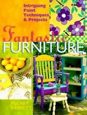 NEW - Fantastic Furniture: Intriguing Paint Techniques & Projects