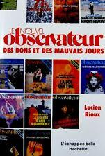 LUCIEN RIOUX le nouvel observateur 1982 HACHETTE EX++