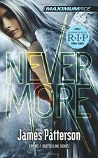 Maximum Ride: Nevermore By James Patterson. 9780099544098