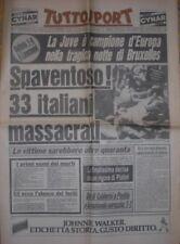 JUVENTUS LIVERPOOL HEYSEL CHAMPIONS CALCIO COPPA CAMPIONI TUTTOSPORT 30/5/1985