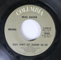 Country 45 Mac Davis - Baby Don'T Get Hooked On Me / Home For My Little Lady On
