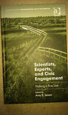 Scientists, experts and civic engagement: walking a fine line. Hardback 2015