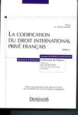 La codification du droit international privé français
