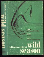 Wild Season by Allan W. Eckert, 1967 hardcover 1st edition with dust jacket