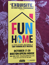 Fun Home ad/flyer Boston Opera House 2017 Tony  Best Musical 2015