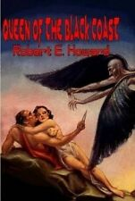 NEW Queen of the Black Coast by Robert E. Howard