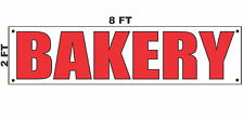 Bakery Banner Sign 2x8 for Business Shop Building Store Front Restaurant
