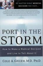 Port in the Storm: How to Make a Medical Decision and Live to Tell About It by