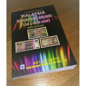 ISC 2019 23rd Edition Malaysia-Singapore-Brunei Coin & Paper Money Catalogue