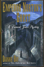 Emperor Norton's Ghost by Dianne Day-1st Ed./DJ-1998-Publisher Review Copy