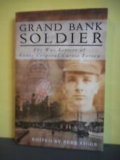 Grand Bank Soldier:The War Letters of Lance Corporal Curtis Forsey